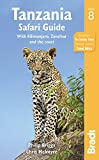 Tanzania Safari Guide: With Kilimanjaro, Zanzibar and the Coast (Bradt Travel Guide)