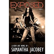 Exposed (A New Life Book 4)