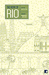 The Book of Rio: A City in Short Fiction