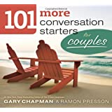 101 More Conversation Starters for Couples PB (101 Conversation Starters)