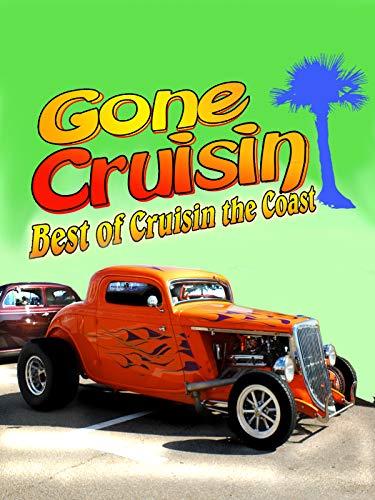 Gone Cruisin - Best of Cruisin the Coast