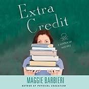 Extra Credit: Murder 101, Book 7 | Maggie Barbieri