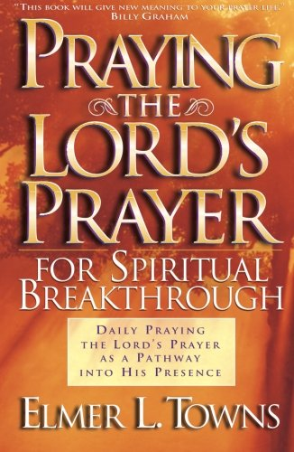 Praying the Lord's Prayer for Spiritual - Lynchburg Outlets