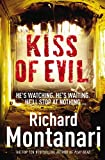 Front cover for the book Kiss of Evil by Richard Montanari