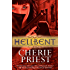 Hellbent (Cheshire Red Reports)