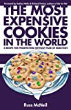 img - for The Most Expensive Cookies in the World (A Recipe for Prospecting WITHOUT Fear of Rejection) book / textbook / text book