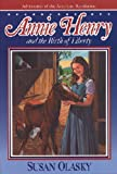 Annie Henry and the Birth of Liberty, Susan Olasky, 0891078428