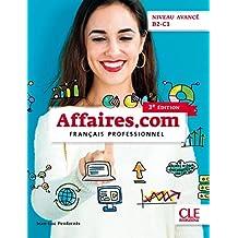 Affaires.com - Français professionnel - Niveau avancé - B2-C1: (DVD multimédia)