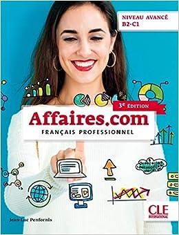 Affaires.com - Niveau avancé B2-C1 - Livre de l'élève - 3ème édition