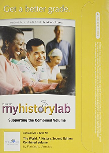 MyHistoryLab without Pearson eText -- Standalone Access Card -- for The World: A History (2nd Edition)