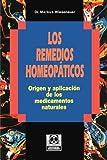 img - for Los Remedios Homeopaticos: Origen y aplicaci?3n de los medicamentos naturales (Spanish Edition) by Markus Wiesenauer (2001-07-18) book / textbook / text book