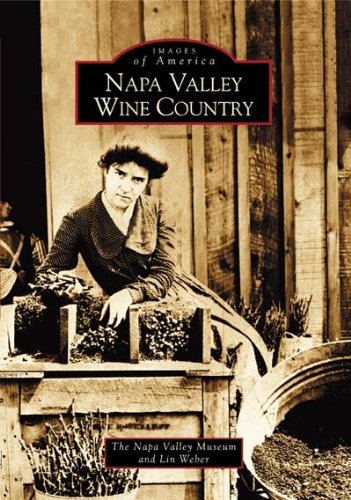 Napa Valley Wine Country (Images of America: California) ()