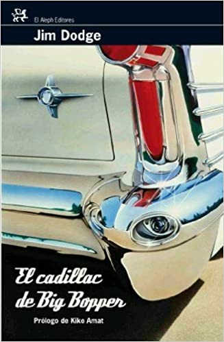 Cadillac De Big Bopper, El: DODGE JIM, EL ALEPH EDITORES - MUCHNIK: 9788476697993: Amazon.com: Books