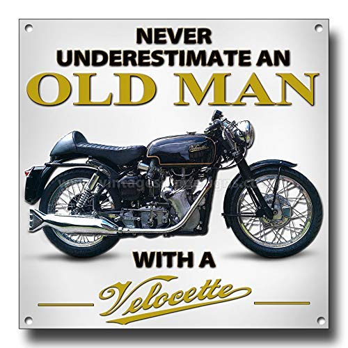 VINTAGE SIGN DESIGNS Never Underestimate an Old Man with a Velocette