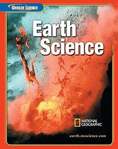 Glencoe iScience: Earth iScience, Student Edition (EARTH SCIENCE)