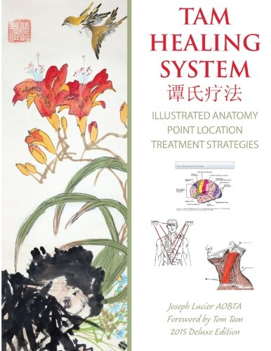 Tam Healing System - Illustrated Anatomy - Deluxe Edition - Black and White: Healing Philosophy and Point - Toms Locations