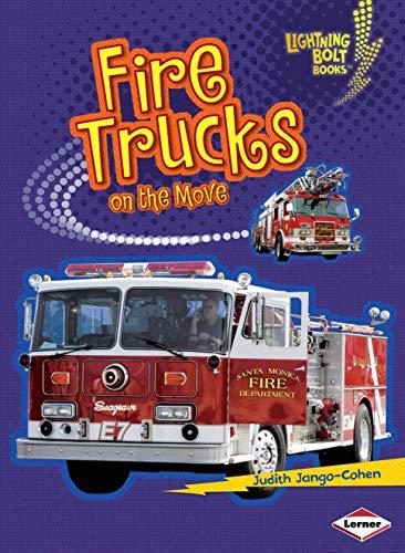 Fire Trucks on the Move (Lightning Bolt Books ® _ Vroom-Vroom)