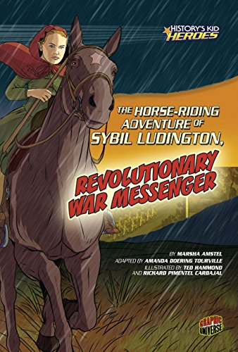 The Horse-riding Adventure of Sybil Ludington, Revolutionary War Messenger (History's Kid Heroes) (Farm Coat Red)