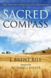 img - for Sacred Compass: The Way of Spiritual Discernment book / textbook / text book