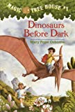 Dinosaurs Before Dark, Mary Pope Osborne, 0785701257