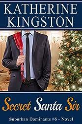 Secret Santa Sir (Suburban Dominants Book 6)