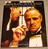 Memorable Movie Roles, Kent Jones, 0517069644