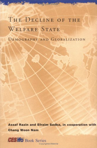 The Decline of the Welfare State: Demography and Globalization: 1st (First) Edition