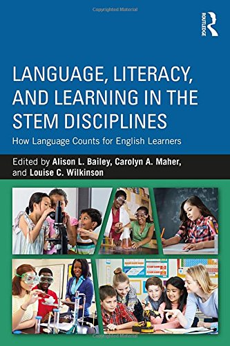Language, Literacy, and Learning in the STEM Disciplines: How Language Counts for English Learners by Routledge