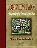 Longview Farm, Teresa Mitchell, 146369900X