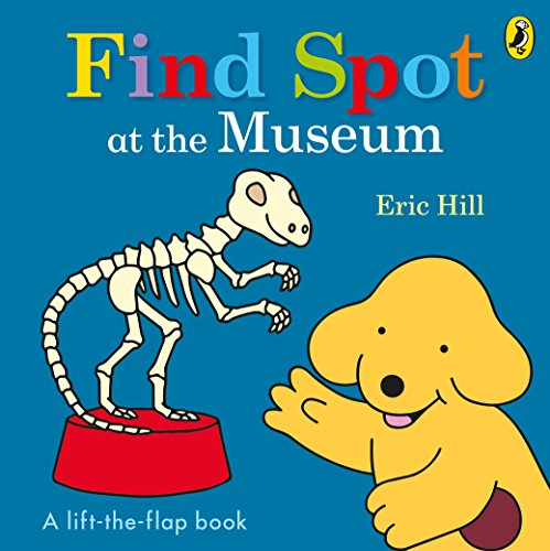 (Find Spot at the Museum [Board book] [May 17, 2017] Eric)