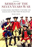 Armies of the Seven Years War, Digby Smith, 0752459236