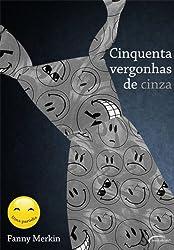 Cinquenta Vergonhas de Cinza (Em Portugues do Brasil)