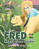 img - for Fred and the Happy Face Spider book / textbook / text book