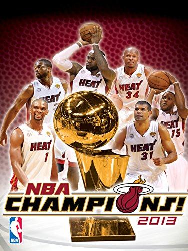 2013 NBA Champions: Miami Heat (Miami Heat Video)