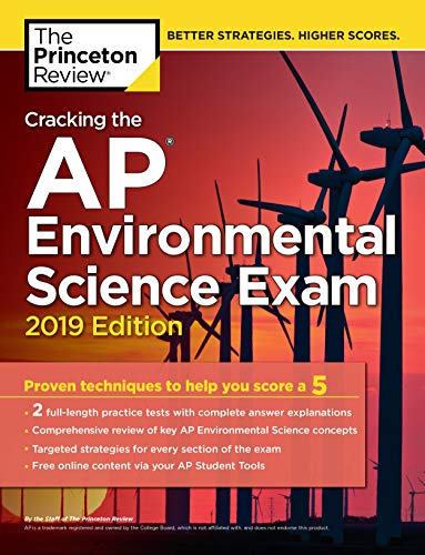 Pdf Teen Cracking the AP Environmental Science Exam, 2019 Edition: Practice Tests & Proven Techniques to Help You Score a 5 (College Test Preparation)