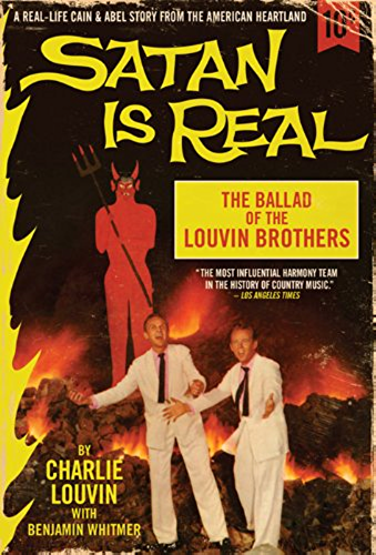 Satan Is Real: The Ballad of the Louvin Brothers (English Edition)