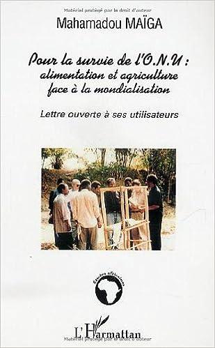 En ligne téléchargement Pour la survie de l'ONU : alimentation et agriculture face à la mondialisation pdf