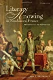 Literary Knowing in Neoclassiccb, Delehanty, Ann T., 1611484898