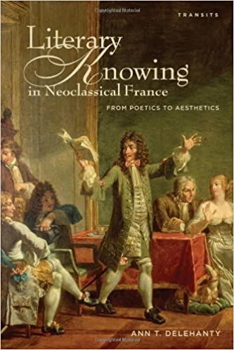 Amazon com: Literary Knowing in Neoclassical France: From