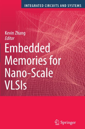 Embedded Memories for Nano-Scale VLSIs (Integrated Circuits and Systems) by Brand: Springer