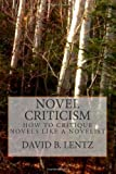 Novel Criticism, David Lentz, 1453687823