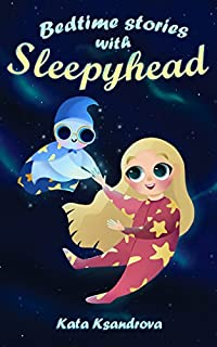 Bedtime Stories With Sleepyhead by Kata Ksandrova ebook deal