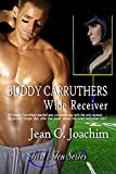 Buddy Carruthers, Wide Receiver  (First & Ten series, Book 2)
