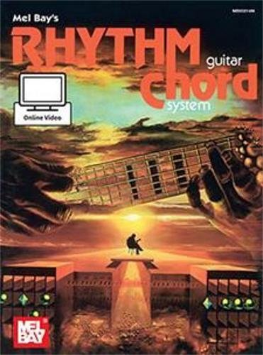 Mel Bay's Rhythm Guitar Chord System: With Online Video