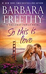 So This Is Love (Callaways Book 2)