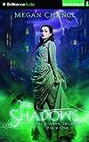 The Shadows (Fianna Trilogy)