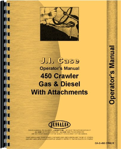 Case 450 Crawler Operators Manual 450 Crawler