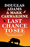 Front cover for the book Last Chance to See by Douglas Adams