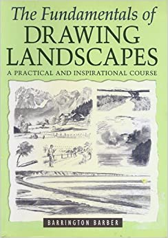 Fundamentals of Drawing Landscapes by Barrington Barber (2004-05-03)