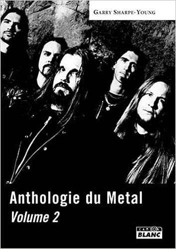 Livre gratuits ANTHOLOGIE DU METAL Tome 2 pdf epub